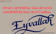 Eyvallah İle İlgili Sözler
