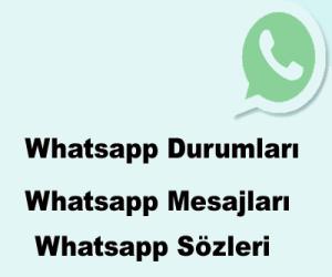 Whatsapp Mesajları-Whatsapp Sözleri