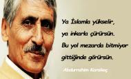 Abdurrahim Karakoç Sözleri