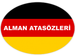 Alman Atasözleri ve Anlamları