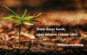 Muhammed Bozdağ Sözleri